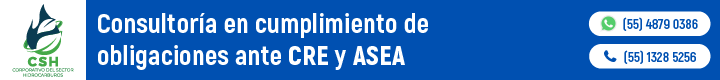 Consultoría en cumplimiento de obligaciones ante CRE y ASEA